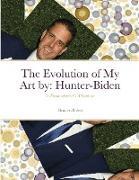 Cover-Bild zu Hunter-Biden: The Evolution of My Art by
