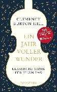 Cover-Bild zu Burton-Hill, Clemency: Ein Jahr voller Wunder (eBook)