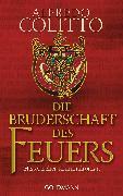 Cover-Bild zu Colitto, Alfredo: Die Bruderschaft des Feuers (eBook)