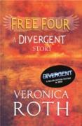 Cover-Bild zu Free Four - Tobias tells the Divergent Knife-Throwing Scene (eBook) von Roth, Veronica