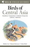 Cover-Bild zu Birds of Central Asia von Ayé, Raffael