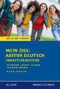 Cover-Bild zu Gebauer, Ralf: Königs Abi-Trainer: Mein Ziel: Abitur Deutsch (das komplette Abiwissen Deutsch)