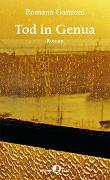 Cover-Bild zu Ganzoni, Romana: Tod in Genua