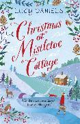 Cover-Bild zu Daniels, Lucy: Christmas at Mistletoe Cottage