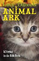 Cover-Bild zu Daniels, Lucy: Animal Ark: Kittens in the Kitchen (eBook)