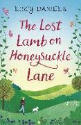 Cover-Bild zu Daniels, Lucy: The Lost Lamb on Honeysuckle Lane (eBook)
