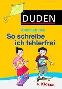 Cover-Bild zu Holzwarth-Raether, Ulrike: So schreibe ich fehlerfrei - Übungsblock 4. Klasse