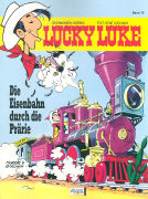 Cover-Bild zu Morris (Illustr.): Die Eisenbahn durch die Prärie