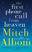 Cover-Bild zu The First Phone Call From Heaven von Albom, Mitch