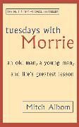 Cover-Bild zu Tuesdays With Morrie von Albom, Mitch