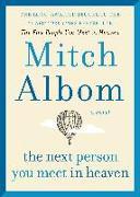 Cover-Bild zu Next Person You Meet in Heaven (eBook) von Albom, Mitch