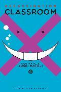 Cover-Bild zu Matsui, Yusei: Assassination Classroom, Vol. 6