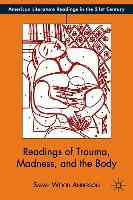 Cover-Bild zu Anderson, S.: Readings of Trauma, Madness, and the Body