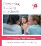 Cover-Bild zu Bradshaw, Catherine P.: Preventing Bullying in Schools: A Social and Emotional Learning Approach to Prevention and Early Intervention (SEL Solutions Series) (Social and Emotional Learning Solutions) (eBook)