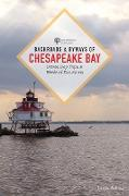Cover-Bild zu Atkins, Leslie: Backroads & Byways of Chesapeake Bay: Drives, Day Trips, and Weekend Excursions (Second) (Backroads & Byways) (eBook)