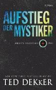 Cover-Bild zu Dekker, Ted: Der Aufstieg der Mystiker (eBook)
