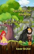 Cover-Bild zu Brüßel, Xaver: Das ungleiche Elfen-Paar (eBook)