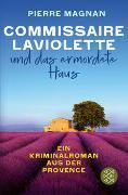 Cover-Bild zu Magnan, Pierre: Commissaire Laviolette und das ermordete Haus