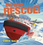 Cover-Bild zu Gall, Chris: Big Ship Rescue! (Big Rescue) (eBook)