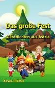 Cover-Bild zu Brüßel, Xaver: Das große Fest (eBook)