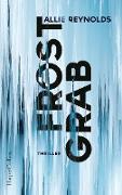 Cover-Bild zu Reynolds, Allie: Frostgrab (eBook)