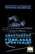 Cover-Bild zu Margil, Irene: Abgetaucht - Sportkrimi (eBook)