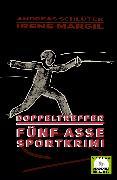 Cover-Bild zu Margil, Irene: Doppeltreffer - Sportkrimi (eBook)