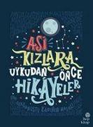 Cover-Bild zu Favilli, Elena: Asi Kizlara Uykudan Önce Hikayeler
