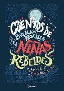 Cover-Bild zu Favilli, Elena: Cuentos de Buenas Noches Para Ninas Rebeldes = Good Night Stories for Rebel Girls