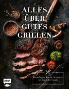 Cover-Bild zu Brand, Christoph: Alles über gutes Grillen