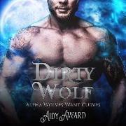 Cover-Bild zu Award, Aidy: Dirty Wolf: A Curvy Girl and Wolf Shifter Romance