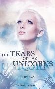 Cover-Bild zu Rose, Stephanie: The Tears of the Unicorns II: Prophecy (eBook)