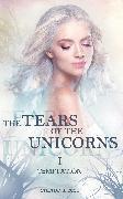 Cover-Bild zu Rose, Stephanie: The Tears of the Unicorns I: Temptation (eBook)