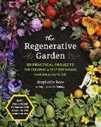 Cover-Bild zu Rose, Stephanie: The Regenerative Garden