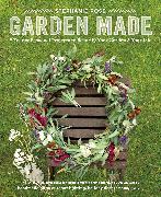 Cover-Bild zu Rose, Stephanie: Garden Made