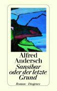 Cover-Bild zu Sansibar oder der letzte Grund von Andersch, Alfred