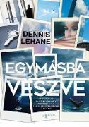 Cover-Bild zu Egymásba veszve (eBook) von Lehane, Dennis