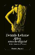 Cover-Bild zu Alles, was heilig ist von Lehane, Dennis