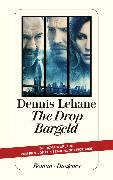 Cover-Bild zu The Drop - Bargeld (eBook) von Lehane, Dennis