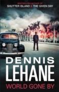 Cover-Bild zu World Gone By (eBook) von Lehane, Dennis