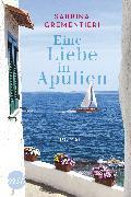 Cover-Bild zu Grementieri, Sabrina: Eine Liebe in Apulien (eBook)