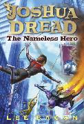 Cover-Bild zu Bacon, Lee: Joshua Dread: The Nameless Hero