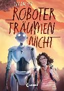 Cover-Bild zu Bacon, Lee: Roboter träumen nicht (eBook)