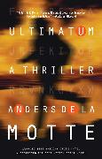 Cover-Bild zu de la Motte, Anders: Ultimatum