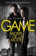 Cover-Bild zu Motte, Anders de la: Game (The Game Trilogy, Book 1) (eBook)