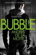 Cover-Bild zu De la Motte, Anders: Bubble