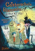 Cover-Bild zu Rose, Barbara: Geisterschule Blauzahn - Lehrer mit Biss