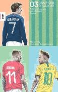 Cover-Bild zu Helg, Martin: Campioni di calcio 03 - Antoine Griezmann, Valon Behrami, Neymar