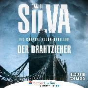 Cover-Bild zu eBook Der Drahtzieher - Ein Gabriel Allon-Thriller (Ungekürzt)
