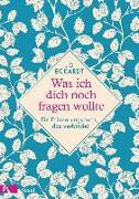 Cover-Bild zu Eckardt, Jo: Was ich dich noch fragen wollte